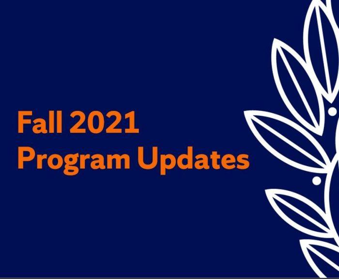 fall 2021 program updates